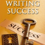 3 Keys to Writing Success and Overcoming Procrastination