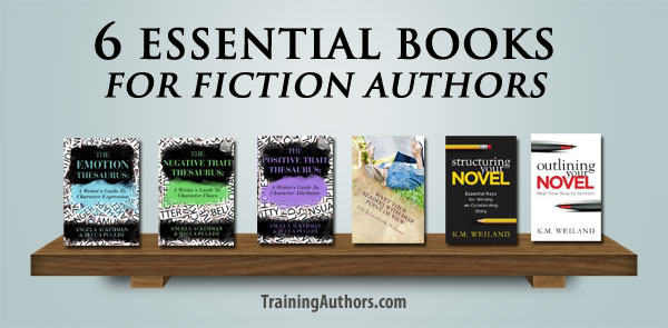 6 Essential Books for Fiction Authors