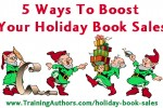 5 Ways To Boost Your Christmas Book Sales