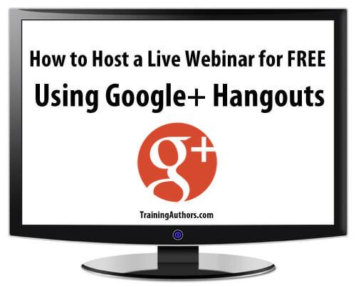 Host Live Webinars Google Plus
