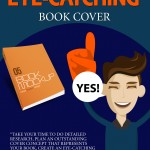4 Steps to Creating an Eye-Catching Book Cover