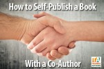 How to Self-Publish a Book with a Co-Author