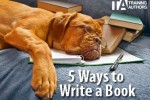 5 Easy Ways to Write Your Book