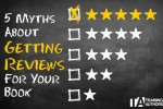 How To Get Book Reviews – The 5 Myths