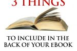 Three Things to Include in the Back Matter of Your Book