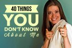 40 Things You Don't Know About Me