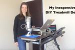 My Inexpensive DIY Treadmill Desk Setup