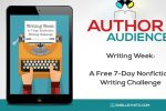 Writing Week: A FREE 7-Day Nonfiction Writing Challenge