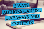 authors can use giveaways and contests