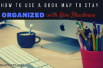 Book MAP to stay organized