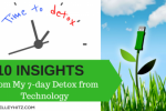10 Insights from My 7-day Detox from Technology