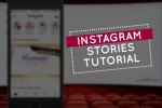 Instagram Stories Tutorial