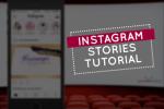 Instagram Stories tutorial