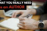 What You Really Need as an Author