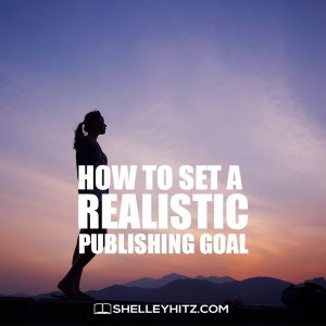 realistic publishing goal