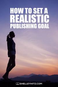 realistic publishing goal