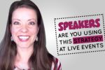 Speakers – Are You Using This Strategy at Live Events?