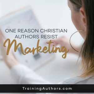 Christian Authors Resist Marketing
