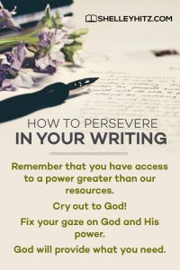 How to Persevere in Your Writing