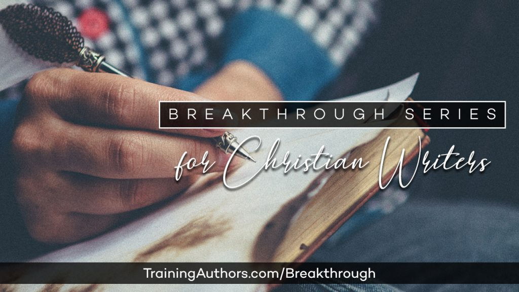 Breakthrough Series for Christian Writers