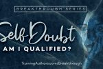 Self Doubt: Am I Qualified