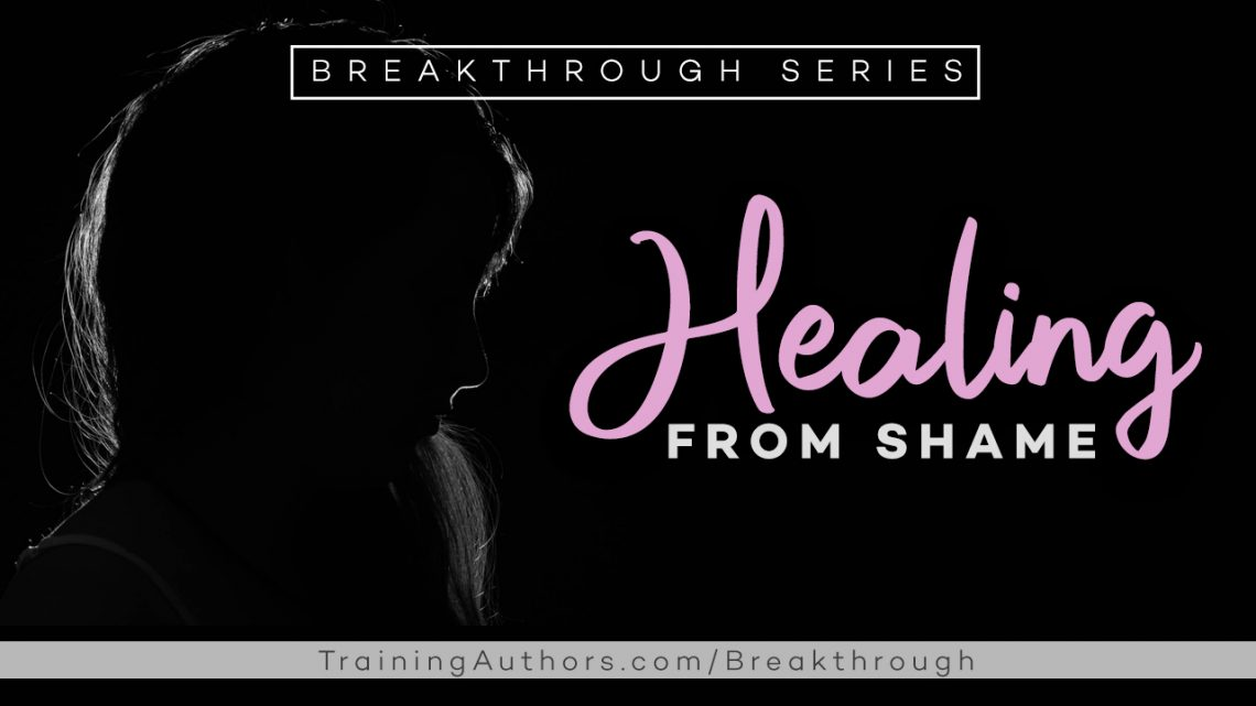 Healing from Shame and How it Impacts Your Writing