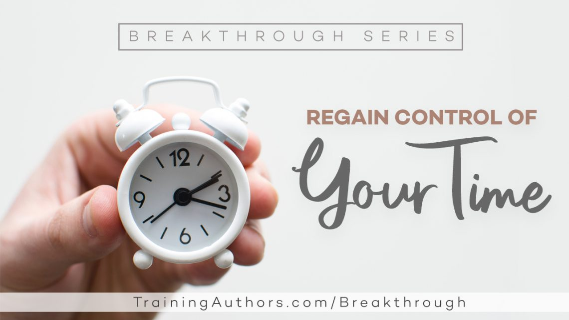 Regain Control of Your Time